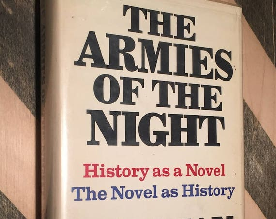 The Armies of the Night by Norman Mailer (1968) hardcover book