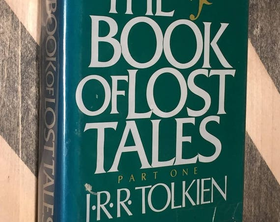 The Book of Lost Tales by J. R. R. Tolkien (1984) hardcover first edition