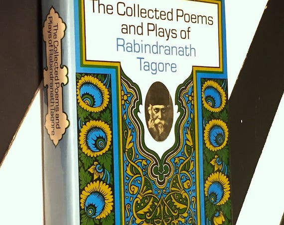 The Collected Poems and Plays of Rabindranath Tagore (1949) hardcover book