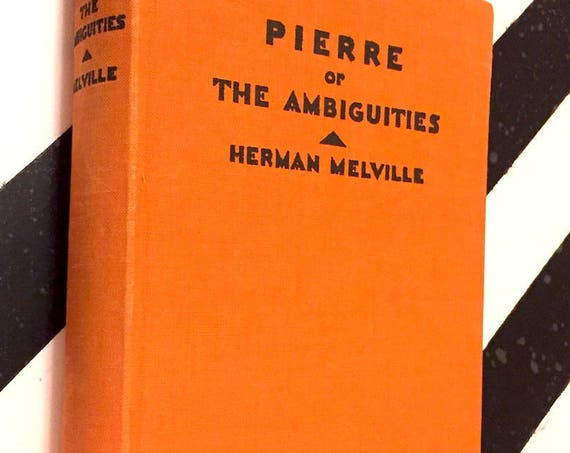 Pierre by Herman Melville (1929) hardcover book