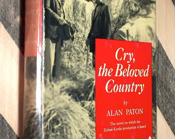 Cry the Beloved Country by Alan Paton (1951) hardcover book