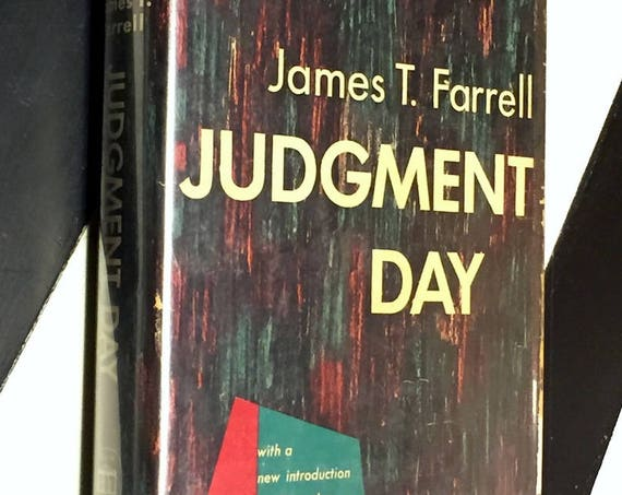 Judgment Day by James T. Farrell (1948) hardcover book