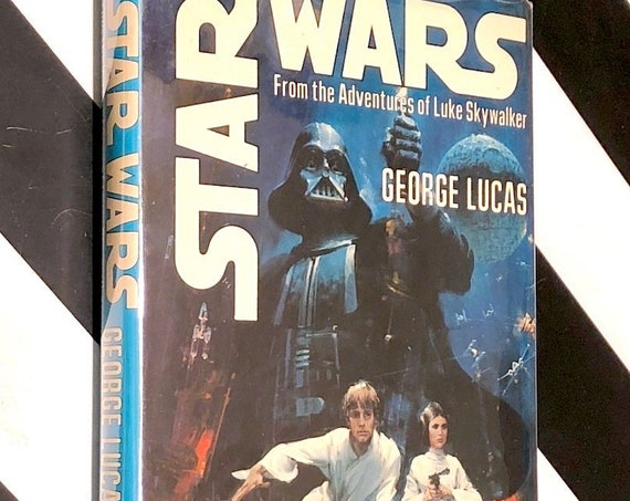 Star Wars: From the Adventures of Luke Skywalker by George Lucas (1976) hardcover book