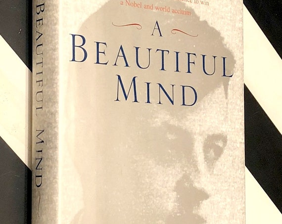 A Beautiful Mind by Sylvia Nasar (1998) first edition book