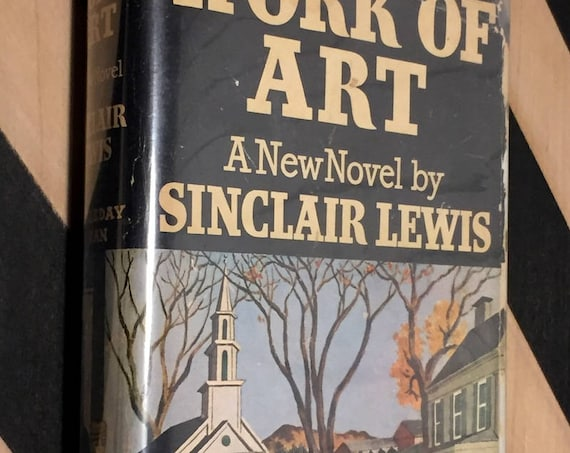 Work of Art by Sinclair Lewis (1934) first edition book