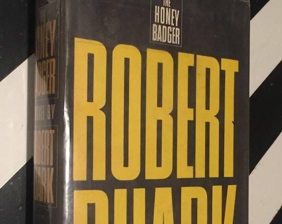 The Honey Badger by Robert Ruark (1965) hardcover book