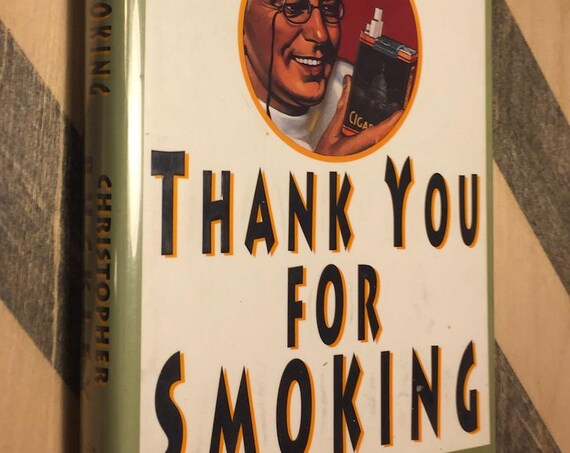 Thank You for Smoking by Christopher Buckley (1994) hardcover book