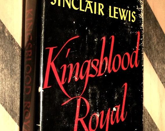 Kingsblood Royal by Sinclair Lewis (1947) hardcover book