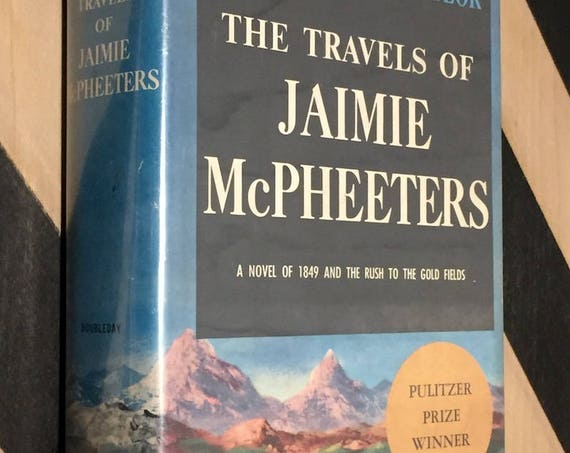 The Travels of Jaimie McPheeters by Robert Lewis Taylor (1958) hardcover book