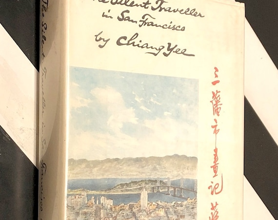 The Silent Traveller in San Francisco by Chiang Yee (1964) first edition book