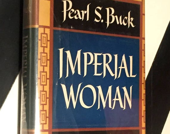 Imperial Woman by Pearl S. Buck (1956) hardcover book