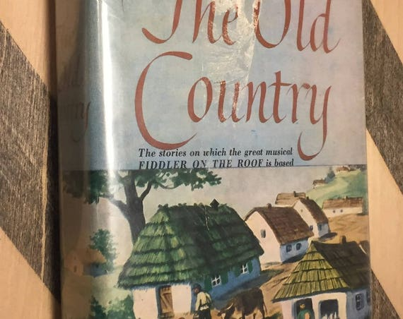 The Old Country by Sholom Aleichem (1956) hardcover book
