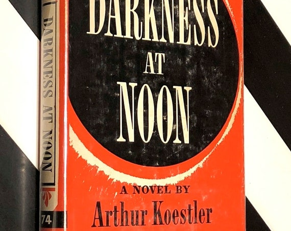 Darkness at Noon by Arthur Koestler (1941) Modern Library hardcover book