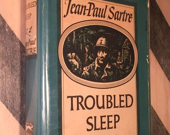 Troubled Sleep by Jean-Paul Sartre (1951) hardcover book