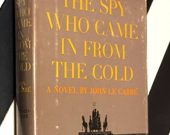 The Spy who came in from the Cold by John LeCarre (1964) hardcover book