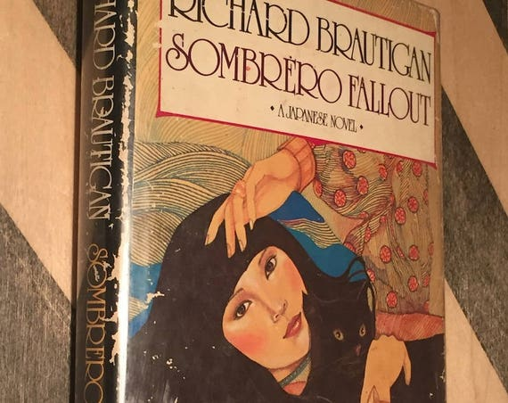 Sombrero Fallout by Richard Brautigan (1976) hardcover first edition