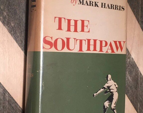 The Southpaw by Mark Harris (hardcover book)
