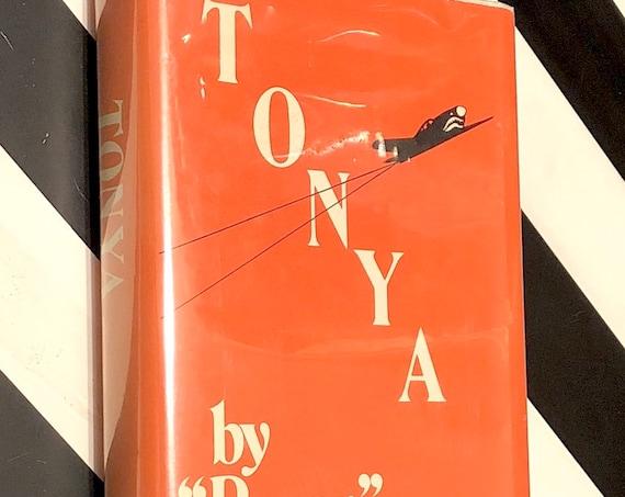 Tonya by Pappy Boyington (1960) signed hardcover book