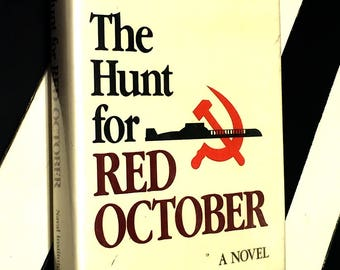 The Hunt for Red October by Tom Clancy (1984) hardcover book