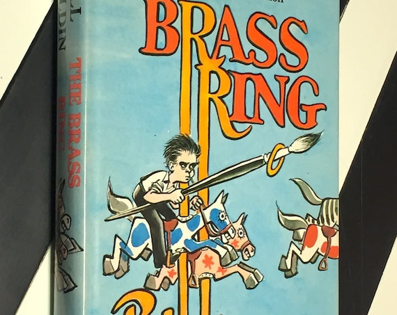 The Brass Ring by Bill Mauldin (1971) hardcover book