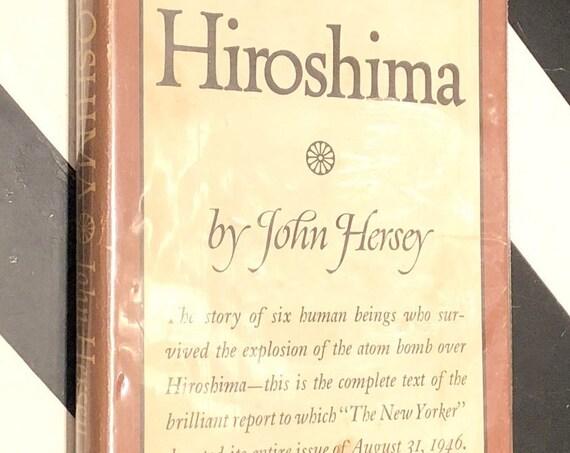 Hiroshima by John Hersey (1946) hardcover book