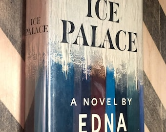 Ice Palace by Edna Ferber (1958) first edition book