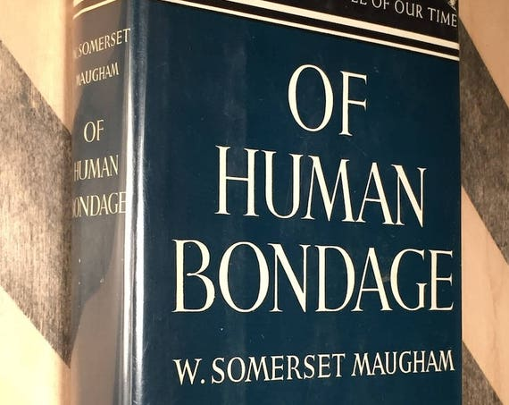 Of Human Bondage by W. Somerset Maugham (1936) hardcover book