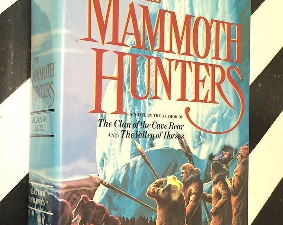 The Mammoth Hunters by Jean Auel (1985) first edition book
