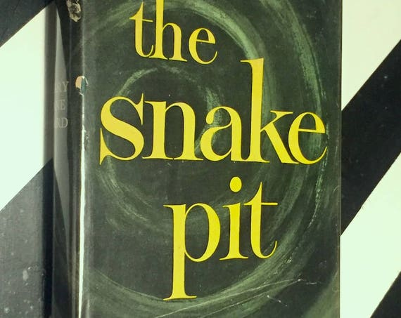 The Snake Pit by Mary Jane Ward (1946) hardcover book