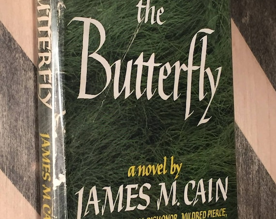 The Butterfly by James Cain (1947) first edition book
