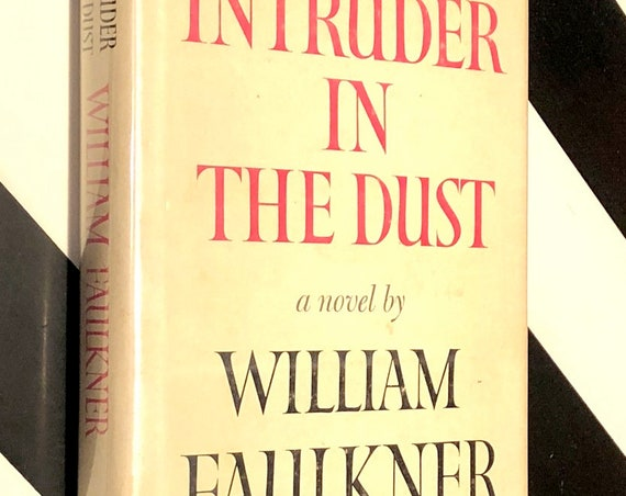 Intruder in the Dust by William Faulkner (1948) Modern Library hardcover book