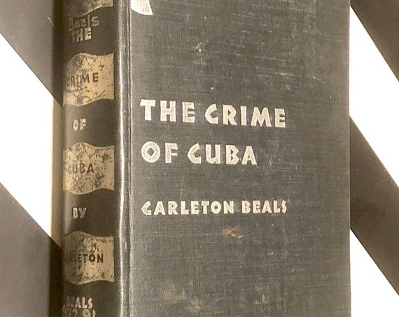 The Crime of Cuba by Carleton Beals and Walker Evans (1933) hardcover book