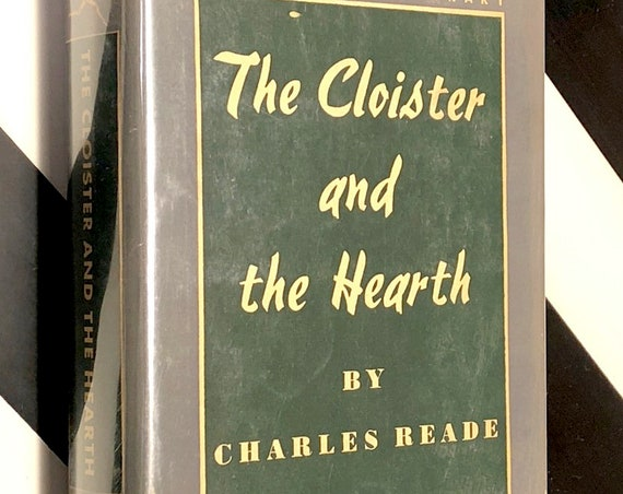 The Cloister and the Hearth by Charles Reade (1937) Modern Library hardcover book