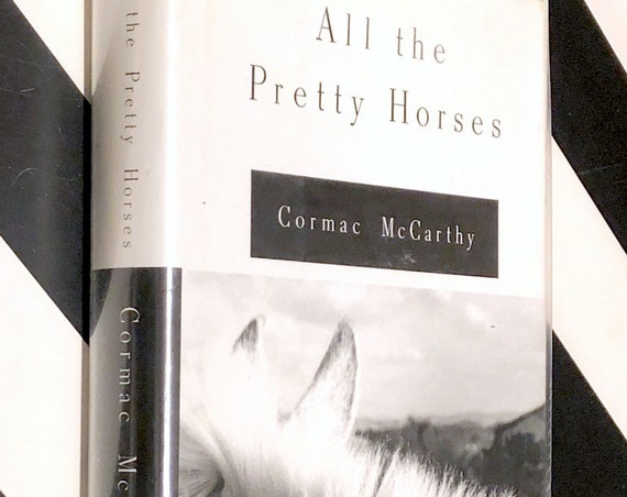 All the Pretty Horses by Cormac McCarthy (1992) first edition book