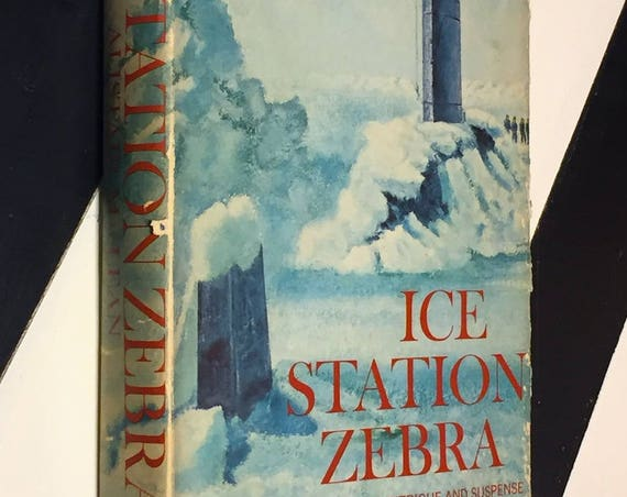 Ice Station Zebra by Alistair McClean (1963) hardcover book