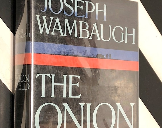 The Onion Field by Joseph Wambaugh (1973) first edition book
