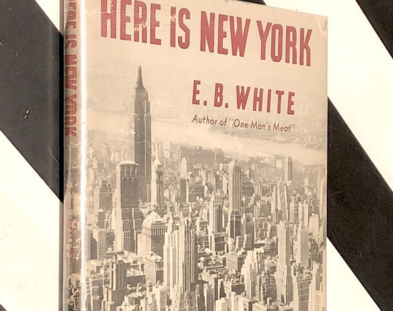 Here is New York by E. B. White (1949) hardcover book