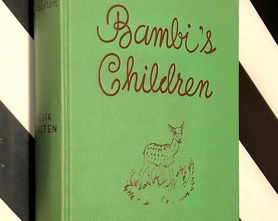 Bambi's Children by Felix Salten (1939) hardcover book