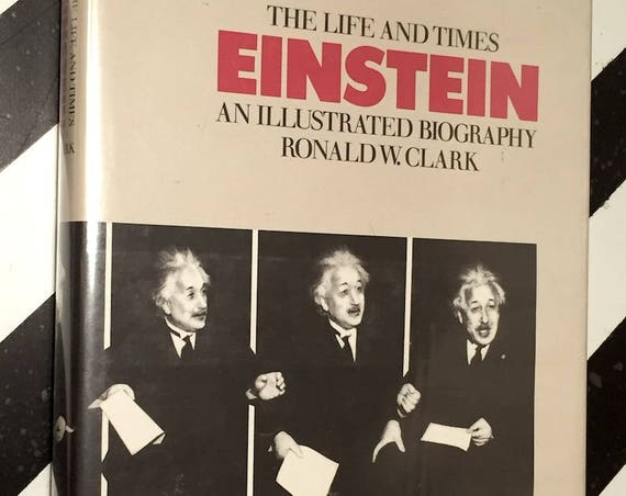Einstein: The Life and Times, an Illustrated Biography by Ronald Clark (1984) hardcover book