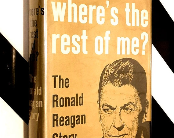 Where's the Rest of Me? by Ronald Reagan (1965) signed hardcover book