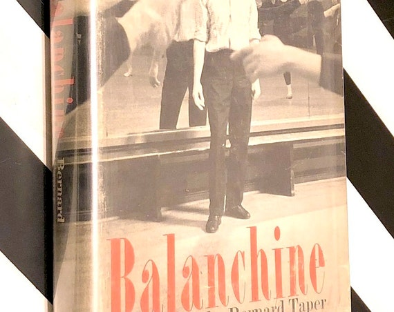 Balanchine by Bernard Taper (1963) first edition book