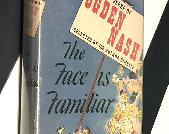The Face is Familiar by Ogden Nash (1941) hardcover book