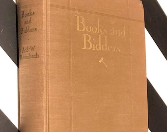 Books and Bidders by A.S.W. Rosenbach (1927) first edition book and signed letter