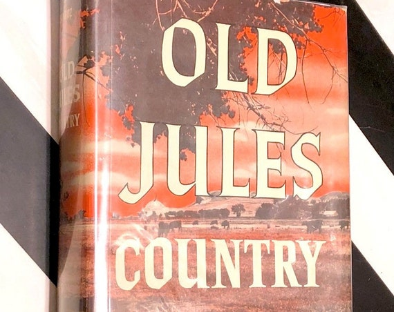 Old Jules Country by Mari Sandoz (1965) first edition book