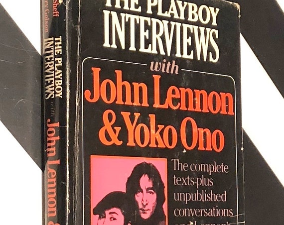 The Playboy Interviews with John Lennon & Yoko Ono (1981) hardcover book