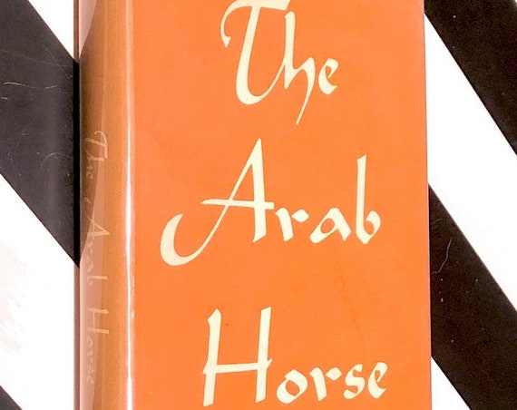 The Arab Horse by Spencer Borden (1961) hardcover book