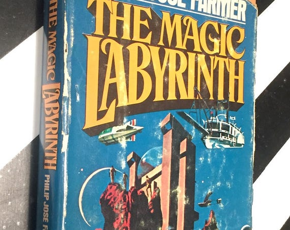 The Magic Labyrinth By Philip Jose Farmer (1980) hardcover book
