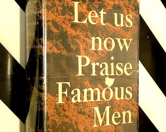 Let Us Now Praise Famous Men by James Agee and Walker Evans (1941) first edition book