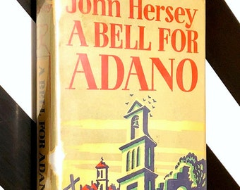 A Bell for Adano by John Hersey (1946) Modern Library hardcover book