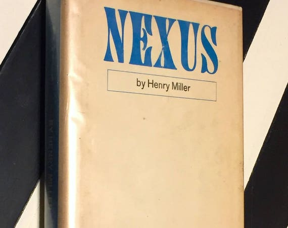 Nexus by Henry Miller (1965) hardcover book